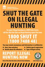 Shut the gate on illegal hunting forest sign