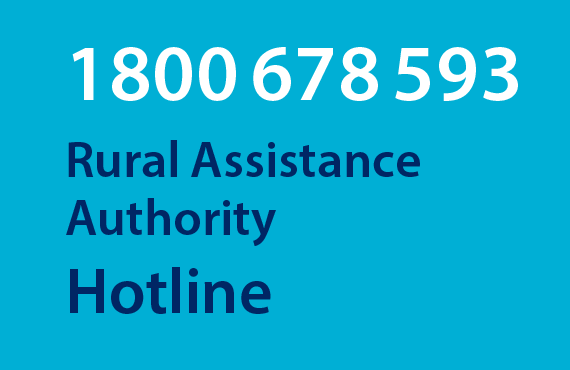 Call the Rural Assistance Authority hotline on 1800 678 593